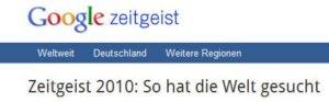 Google Zeitgeist Deutschland Jahresübersicht 2010