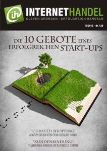 Oktober-Ausgabe von INTERNETHANDEL: Die 10 Gebote eines erfolgreichen Start-ups